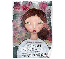 Choose Happiness - trust Poster