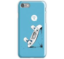 Board wants to ride iPhone Case/Skin