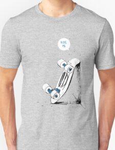 Board wants to ride T-Shirt