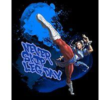 Street Fighter Chun Li Never Skip Leg Day Photographic Print