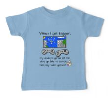 When I Get Bigger Video Games - Geek Gamer Parent Baby Tee