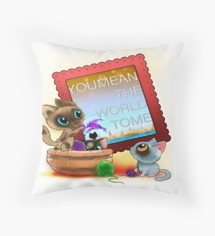 """To a child: """"You mean the world to me"""" cushion. Throw Pillow"""