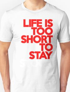 Life is too short to stay stock (7) T-Shirt