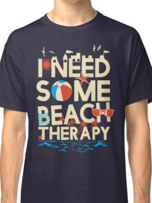BEACH THERAPY Classic T-Shirt