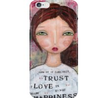 Choose Happiness - trust iPhone Case/Skin
