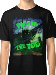 Pigs in the Fog Classic T-Shirt