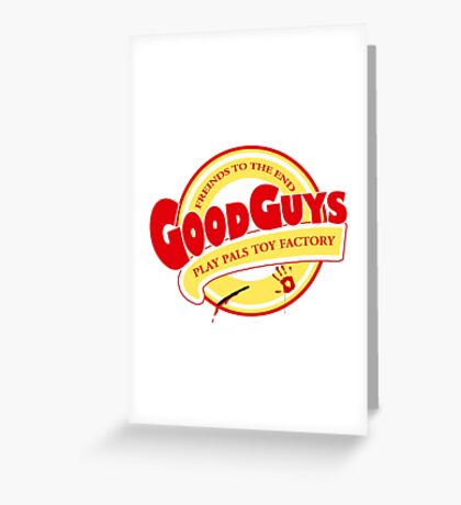the Good guys - childs play Greeting Card