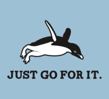 Just Go For It // Penguin Inspiration Kids Tee