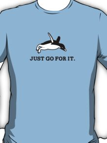 Just Go For It // Penguin Inspiration T-Shirt