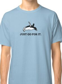 Just Go For It // Penguin Inspiration Classic T-Shirt