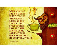 What my #Tea says to me - December 13, 2014  Photographic Print