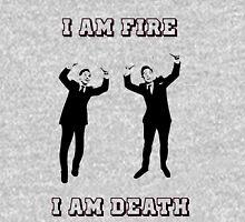 I am fire, I am death Unisex T-Shirt