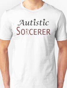 Autistic Sorcerer Unisex T-Shirt