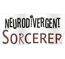 Neurodivergent Sorcerer Poster