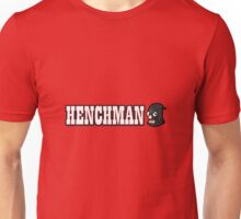 Henchman Unisex T-Shirt
