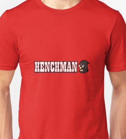 Henchman Unisex T-Shirt