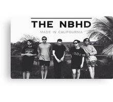"""The Neighbourhood NBHD """"MADE IN CALIFOURNIA"""" WIDE FIT For Tee's and Posters Canvas Print"""
