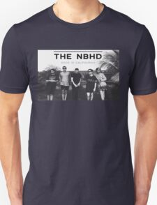 """The Neighbourhood NBHD """"MADE IN CALIFOURNIA"""" WIDE FIT For Tee's and Posters T-Shirt"""