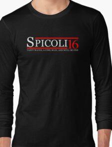 Spicoli 2016 shirt/hoodie/tank - vote for president Long Sleeve T-Shirt