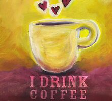 What my Coffee says to me -  June 3, 2012 by catsinthebag