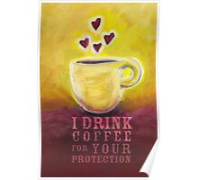 What my Coffee says to me -  June 3, 2012 Poster