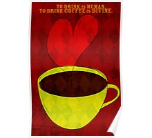 What my Coffee says to me -  August 30, 2012 Poster