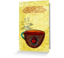What my Coffee says to me -  October 3, 2012 Greeting Card