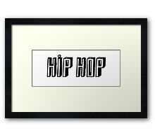 HIP HOP Framed Print