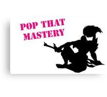 Yasuo Pop that mastery Canvas Print