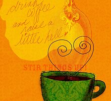 What my Coffee says to me -  October 1, 2012 by catsinthebag
