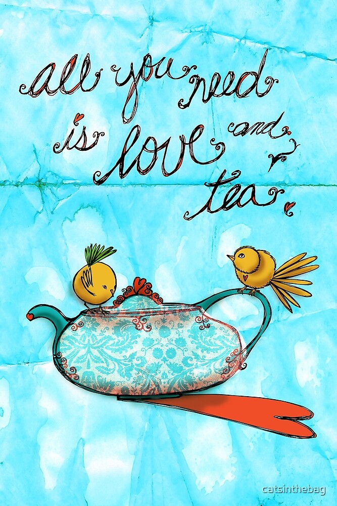 What my Tea says to me January 4th, 2013 by catsinthebag
