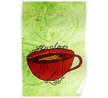 What my #Coffee says to me January 29, 2013 Poster
