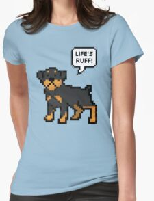 Life's Ruff Womens Fitted T-Shirt
