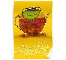 What my #Tea says to me - MonsTEA! Poster