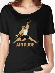 Air Dude Big Lebowski Women's Relaxed Fit T-Shirt