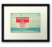 Construction Site - Keep Out Framed Print
