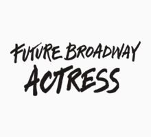Future Broadway Actress One Piece - Long Sleeve