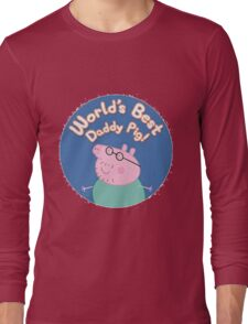 daddy pig Long Sleeve T-Shirt