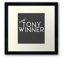 Future Tony Winner (White Text) Framed Print