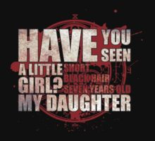 Have You Seen a Little Girl? T-Shirt