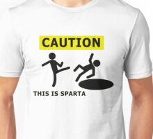 Caution This Is Sparta Unisex T-Shirt
