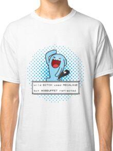 Recalque Not Very Effective Classic T-Shirt