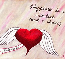 Happiness is a Choice by SoulHeartArt