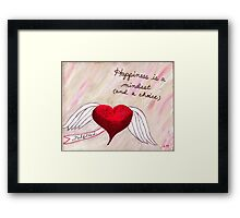 Happiness is a Choice Framed Print