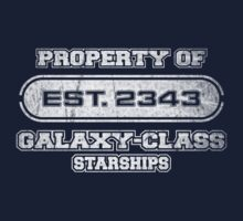 Property of Galaxy-Class Starships by justinglen75