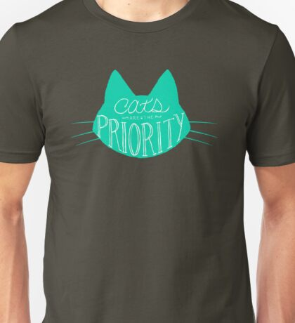 Get Your Priorities Straight - Teal Unisex T-Shirt