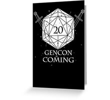 Gencon is coming Greeting Card