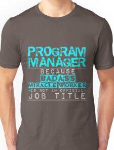 Program Manager Unisex T-Shirt