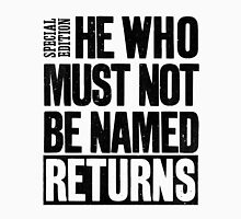 """The Daily Prophet - """"He Who Must Not Be Named"""" Unisex T-Shirt"""