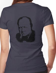 CHURCHILL, Sir Winston Leonard Spencer Churchill, Greatest War Leader Womens Fitted T-Shirt